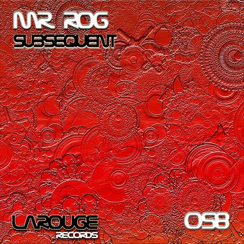 Subsequent - EP by Mr.Rog