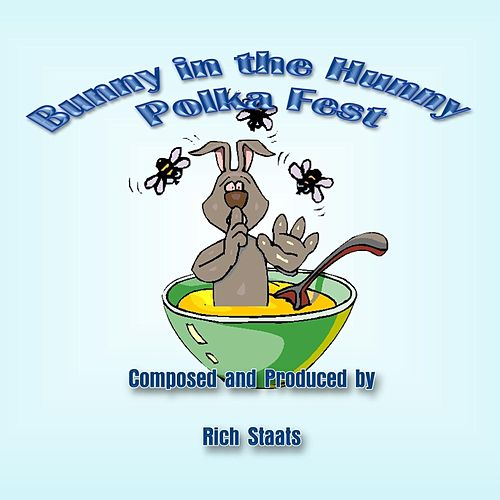 Bunny in the Hunny (Polka Fest Collection) by Rich Staats