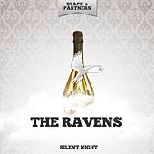 Silent Night by The Ravens