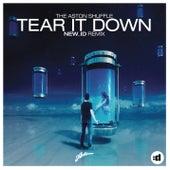 Tear It Down (New_ID Remix) by Aston Shuffle