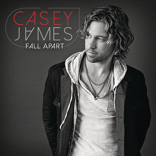 Fall Apart by Casey James