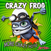 More Crazy Hits by Crazy Frog
