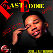 Jack to the Sound (Digitally Remastered) by Fast Eddie