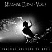 Minimal Djing, Vol. 5 by Various Artists