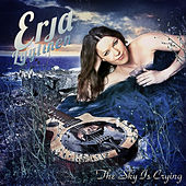 The Sky Is Crying by Erja Lyytinen