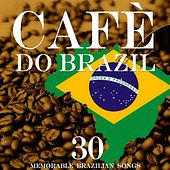 Cafè do Brazil (Memorable Brazilian Songs) von Various Artists