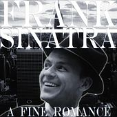 A Fine Romance by Frank Sinatra