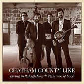 Living in Raleigh Now - Single by Chatham County Line