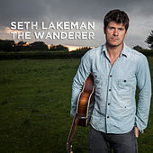 The Wanderer by Seth Lakeman