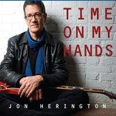 Time On My Hands by Jon Herington