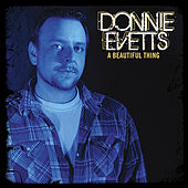 A Beautiful Thing von Donnie Evetts