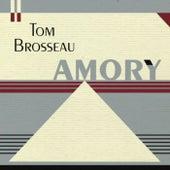 Amory de Tom Brosseau