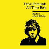 All Time Best - Reclam Musik Edition 42 (Greatest Hits) von Dave Edmunds