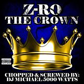 The Crown Chopped and Screwed by Various Artists
