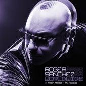 Worldwide (feat. Mobin Master & MC Flipside) [Remixes] von Roger Sanchez