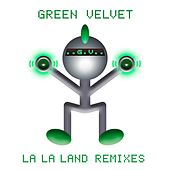 La La Land (Remixes) von Green Velvet