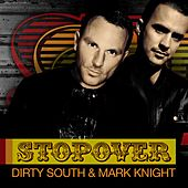 Stopover von Dirty South