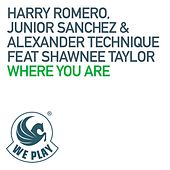 Where You Are (feat. Shawnee Taylor) von Harry Romero