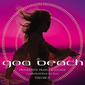 Goa Beach, Vol. 25 by Various Artists