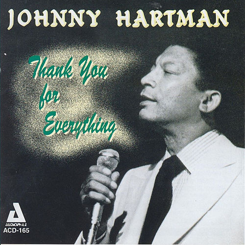 Thank You for Everything by Johnny Hartman