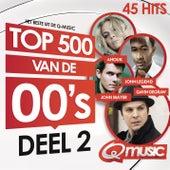 Q-music Top 500 van de 00's (2014) - deel 2 van Various Artists