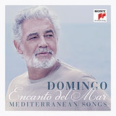 Encanto del Mar - Mediterranean Songs von Placido Domingo