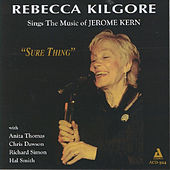 Sure Thing by Rebecca Kilgore
