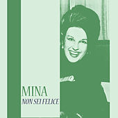 Non sei felice von Mina
