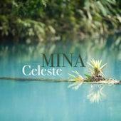 Celeste von Mina