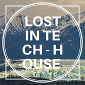 Lost in Tech-House, Vol. 1 by Various Artists