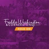 Hold On by Freddie Washington
