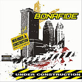 Under Construction by Bonafide