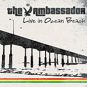 Live in Ocean Beach by The Ambassador