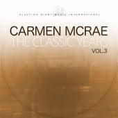 The Classic Years, Vol. 3 de Carmen McRae