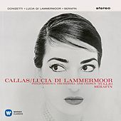 Donizetti: Lucia di Lammermoor (1959 - Serafin) - Callas Remastered von Maria Callas