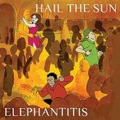 Elephantitis - EP by Hail The Sun