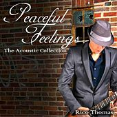 Peaceful Feelings von Rico Thomas