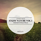 Enjoy Nature Vol.1 - Selected Chillout Music von Various Artists