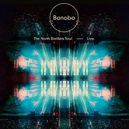 The North Borders Tour. — Live. de Bonobo