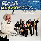 Deke Dickerson Sings The Great Instrumental Hits de Los Straitjackets