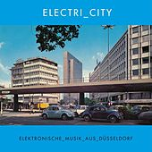 Electri_city - Elektronische Musik Aus Duesseldorf de Various Artists