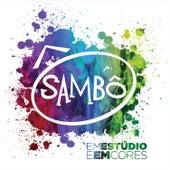 Sambô Em Estúdio e Em Cores von Grupo Sambô