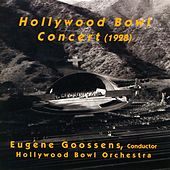 Orchestral Music - Dvorak, A. / Falla, M. De / Berlioz, H. / Balakirev, M.A. / Tchaikovsky, P.I. (Hollywood Bowl Concert) (Goossens) (1928) by Hollywood Bowl Symphony Orchestra