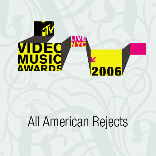 2006 MTV VMAs - The All-American Rejects by The All-American Rejects