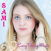 Every Passing Minute by Sami