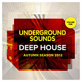 Deep House Autumn Season 2012 - Underground Sounds, Vol.1 by Various Artists