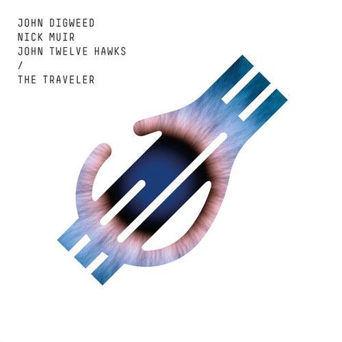 The Traveler (feat. John Twelve Hawks) by John Digweed