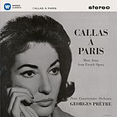 Callas à Paris - More Arias from French Opera - Callas Remastered by Maria Callas