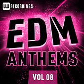 EDM Anthems Vol. 08 - EP van Various Artists