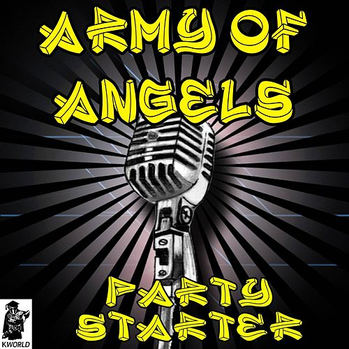 Army Of Angels (Tribute to The Script) by The Party Starter